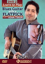 Learn to Play Blues Guitar with a Flatpick - DVD 2