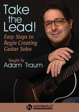 Take the Lead! Easy Steps to Begin Creating Guitar Solos
