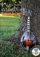 Pete Huttlinger's Mandolin for Guitar Players