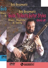 Bob Brozman's Guide to Roots Guitar Styles - Two- Video Set