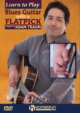 Learn to Play Blues Guitar with a Flatpick - DVD 1