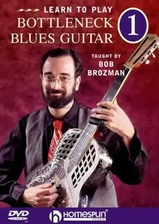 Learn To Play Bottleneck Blues Guitar - DVD 1