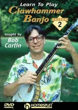 Learn To Play Clawhammer Banjo - DVD 2