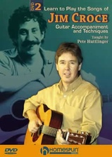 Learn to Play the Songs of Jim Croce - DVD 2