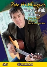 Pete Huttlinger's Wonderful World of Chords