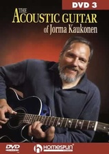 The Acoustic Guitar of Jorma Kaukonen - DVD 3