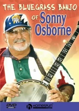 The Bluegrass Banjo of Sonny Osborne