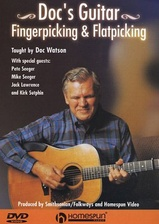 Doc's Guitar: Fingerpicking and Flatpicking