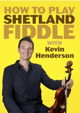 How to Play Shetland Fiddle
