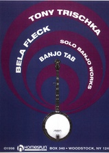 Bela Fleck and Tony Trischka's Solo Banjo Works Tab