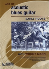 Art of Acoustic Blues Guitar - Early Roots