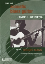 Art of Acoustic Blues Guitar - Handful of Riffs