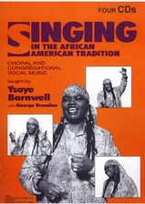 Singing in the African American Tradition - Volume One