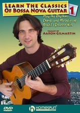 Learn the Classics of Bossa Nova Guitar - DVD 1