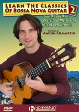 Learn the Classics of Bossa Nova Guitar - DVD 2